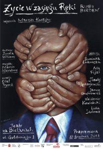 Plakat teatralny Życie w zasięgu ręki
