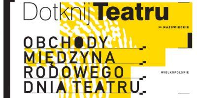 Dotknij Teatru Plakat 2012
