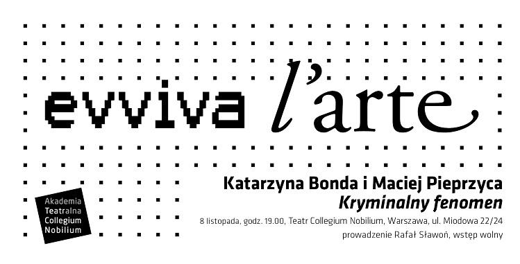 kryminalny fenomen Akademia Teatralna Warszawa
